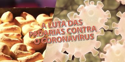 CORONAVÍRUS: A luta das padarias em Minas Gerais!