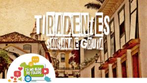 Tiradentes - Santana e Gruta