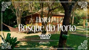 Hotel Bosque do Porto - Porto Seguro/BA