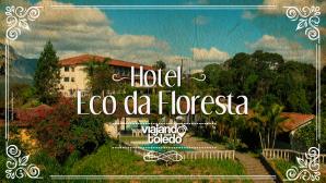 Hotel Eco da Floresta - Pedra Azul/ES