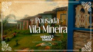 Pousada Vila Mineira - Lavras Novas/MG