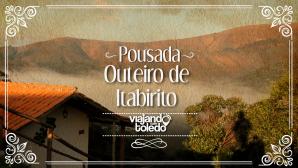 Pousada Outeiro de Itabirito - Itabirito/MG