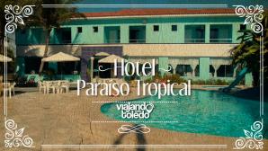 Hotel Paraíso Tropical - Alcobaça/BA