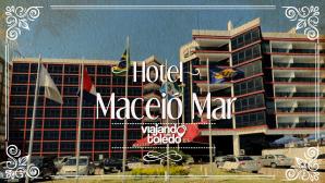 Maceió Mar Hotel - Maceió/AL