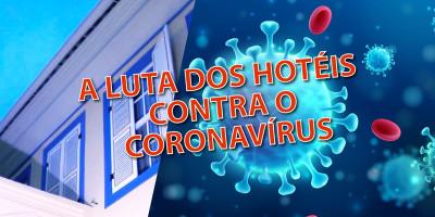 CORONAVIRUS: A luta dos hotéis em Minas Gerais!